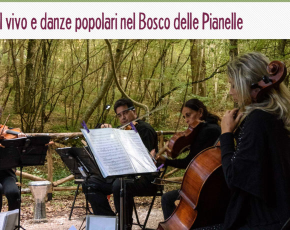Weekend tra briganti e melodie nel bosco