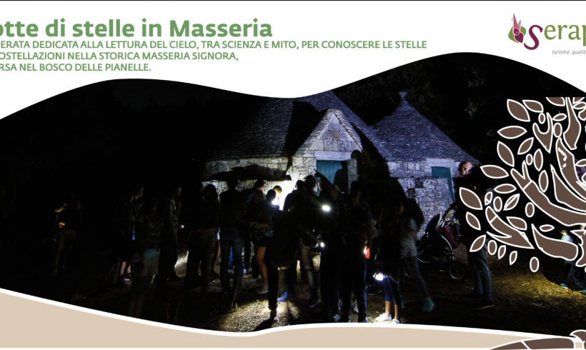 Notte di stelle in masseria immersa nel Bosco delle Pianelle